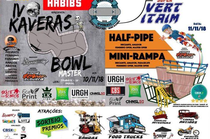 Habib's Apresenta IV KAVERAS Bowl Master & Super Vert Itaim - (Clique e Compartilhe)