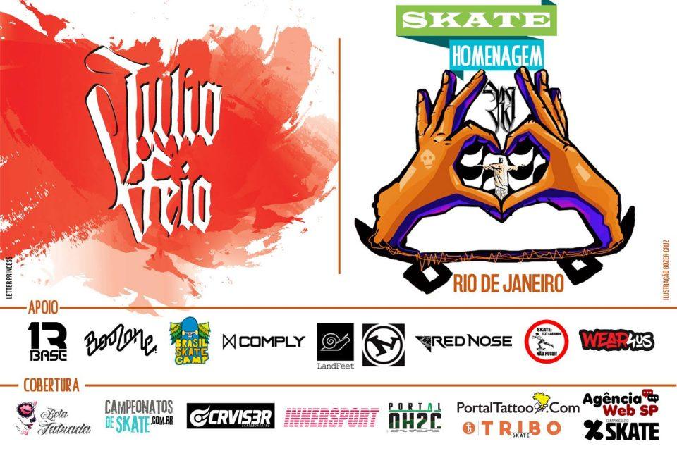 Skate Homenagem Rio de Janeiro Apresenta Júlio Feio – (Clique e Compartilhe)