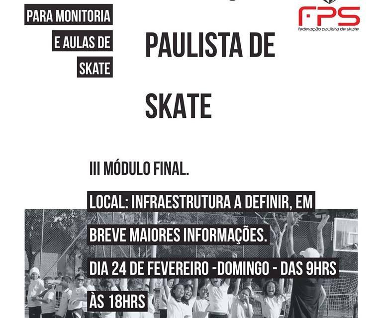 3° e Último Módulo do 1° Curso de Capacitação e Atualização para Monitoria e Aulas de Skate do Estado de São Paulo - (Clique e Compartilhe)