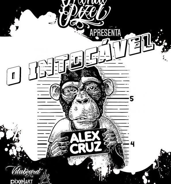 """Pixel Art Books Apresenta """"Expo O Intocável Alex Cruz e sua Trinca de Eventos"""" - (Clique e Compartilhe)"""