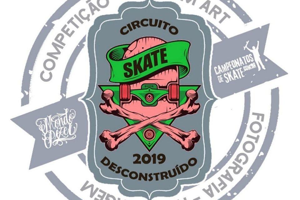 """Circuito Skate Desconstruído 2019 """"Competição, Custon Art, Fotografia e Homenagem"""" - (Clique e Compartilhe)"""