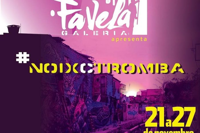 "Favela Galeria Apresenta ""NoixCtromba"" - Portal OH2C"