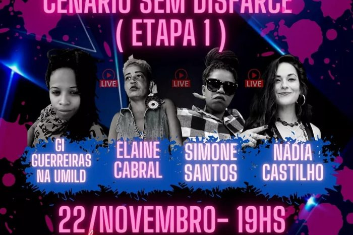 """Guerreiras na Umild Apresenta """"Live Cenário Sem Disfarce - Etapa I"""" - Portal OH2C"""
